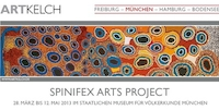 27.03. - 12.05.2013: PC SPINIFEX ARTS PROJECT (MÜNCHEN)